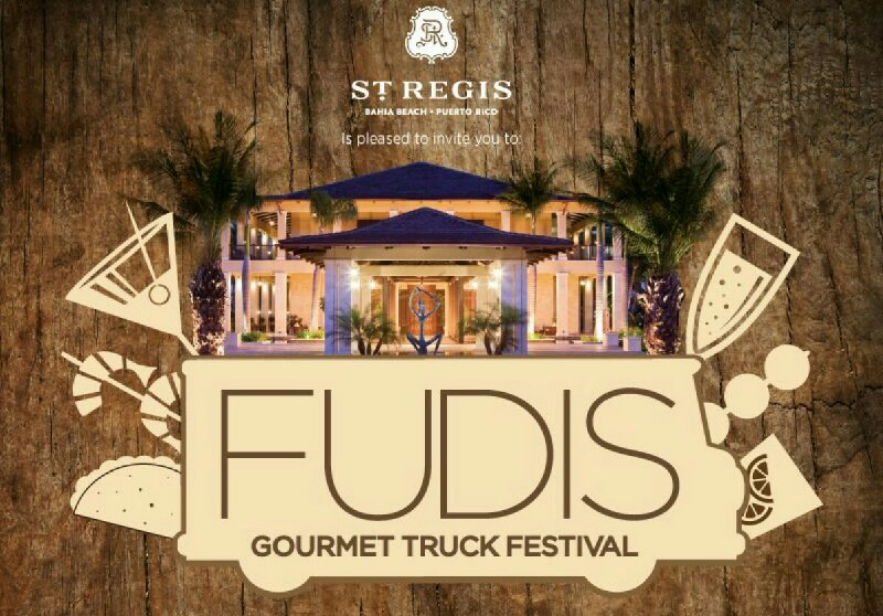 FUDIS 2015 — Food Truck Festival at Bahia Beach Resort